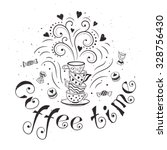 coffee time poster concept.... | Shutterstock .eps vector #328756430