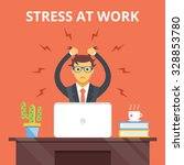 stress at work. stress... | Shutterstock .eps vector #328853780