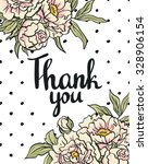 greeting card flowers   thank... | Shutterstock .eps vector #328906154