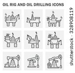 oil rig and oil drilling icon...   Shutterstock .eps vector #328908119