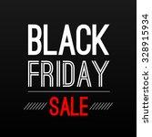 black friday sale poster design ... | Shutterstock .eps vector #328915934
