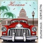 havana retro poster. | Shutterstock .eps vector #328918796