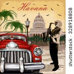 havana retro poster. | Shutterstock .eps vector #328918808