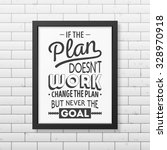 if the plan does not work ... | Shutterstock .eps vector #328970918