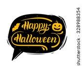 happy halloween in speech... | Shutterstock .eps vector #328988354