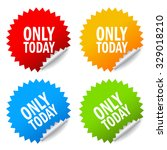 only today  sale offer stickers ... | Shutterstock .eps vector #329018210