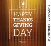 happy thanksgiving day ...   Shutterstock .eps vector #329042048