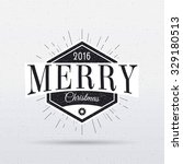 merry christmas  and happy new... | Shutterstock .eps vector #329180513