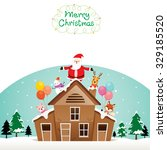 santa claus  snowman and... | Shutterstock .eps vector #329185520