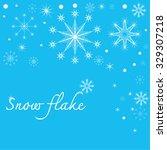snow flake   Shutterstock .eps vector #329307218