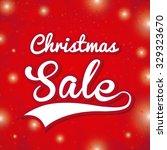 christmas sale design  vector... | Shutterstock .eps vector #329323670
