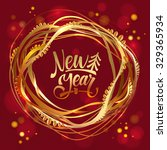 happy new year gold foil... | Shutterstock .eps vector #329365934