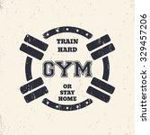 round grunge gym t shirt design ... | Shutterstock .eps vector #329457206