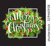 christmas decoration on chalk... | Shutterstock .eps vector #329460938