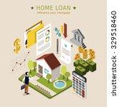 home loan concept in 3d...   Shutterstock .eps vector #329518460