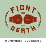 boxing slogan with motivation.... | Shutterstock .eps vector #329580053