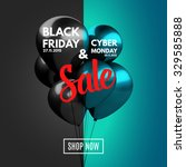 black friday and cyber monday... | Shutterstock .eps vector #329585888