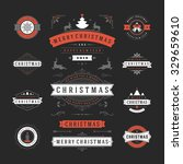 christmas labels and badges... | Shutterstock .eps vector #329659610
