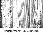 wooden planks distress overlay... | Shutterstock .eps vector #329686808