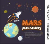 mission to mars concept.... | Shutterstock .eps vector #329762783