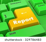 report concept. a key or button ... | Shutterstock . vector #329786483