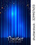 stage curtain poster template.... | Shutterstock .eps vector #329907653
