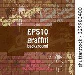 graffiti background....   Shutterstock .eps vector #329983400