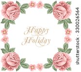 vintage flower card with roses...   Shutterstock .eps vector #330026564