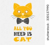 cat's face with tie and quote ... | Shutterstock .eps vector #330137990