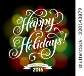 vector holidays calligraphy... | Shutterstock .eps vector #330143879