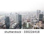 frankfurt germany skyscrapers... | Shutterstock . vector #330226418
