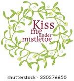 wreath of mistletoe   vector... | Shutterstock .eps vector #330276650