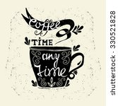 coffee cup lettering   coffee...   Shutterstock .eps vector #330521828