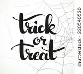 trick or treat calligraphic... | Shutterstock .eps vector #330540530