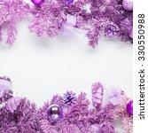christmas framework magenta fir ... | Shutterstock . vector #330550988