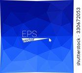 multicolor blue geometric... | Shutterstock .eps vector #330672053