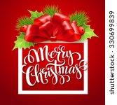merry christmas lettering card... | Shutterstock .eps vector #330699839
