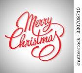 merry christmas lettering design | Shutterstock . vector #330708710