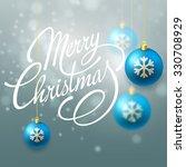 merry christmas lettering... | Shutterstock . vector #330708929
