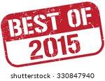 best of 2015 stamp   Shutterstock .eps vector #330847940