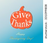 give thanks pumpkin on... | Shutterstock .eps vector #331099808