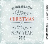 merry christmas  and happy new... | Shutterstock .eps vector #331346309