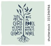 there are two gifts we should... | Shutterstock .eps vector #331346966