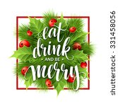 poster lettering eat drink and... | Shutterstock .eps vector #331458056