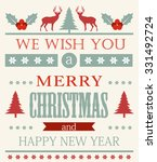 merry christmas and happy new... | Shutterstock .eps vector #331492724