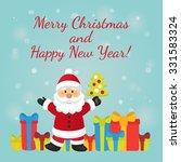 santa claus standing near gifts ... | Shutterstock .eps vector #331583324