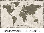 grunge world map.old world map...   Shutterstock .eps vector #331780013