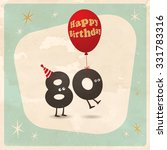 vintage style funny 80th... | Shutterstock .eps vector #331783316