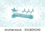 christmas snowflakes vector... | Shutterstock .eps vector #331805240