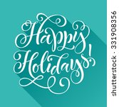happy holidays vector text on... | Shutterstock .eps vector #331908356